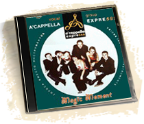 "Acappella ExpreSSS 2003 ""Magic Moment"""
